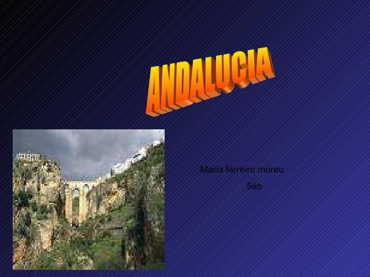 ANDALUCIA Maria ferreiro moreu 5éb