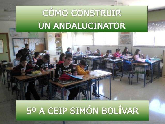 """ANDALUCINATOR 5º A CEIP """"SIMÓN BOLÍVAR"""""""