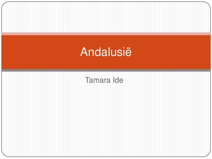 AndalusiëTamara Ide