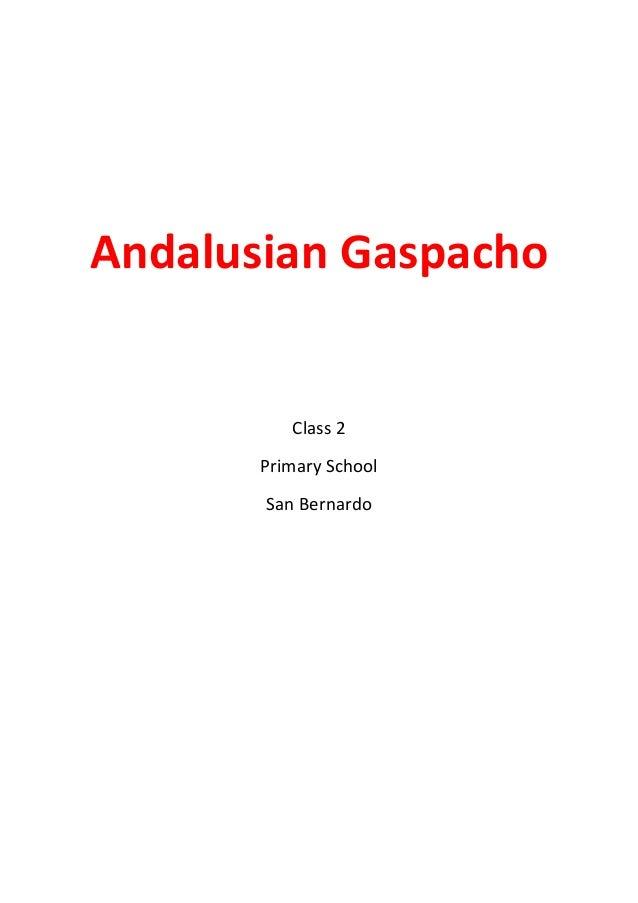 Andalusian Gaspacho  Class 2 Primary School San Bernardo