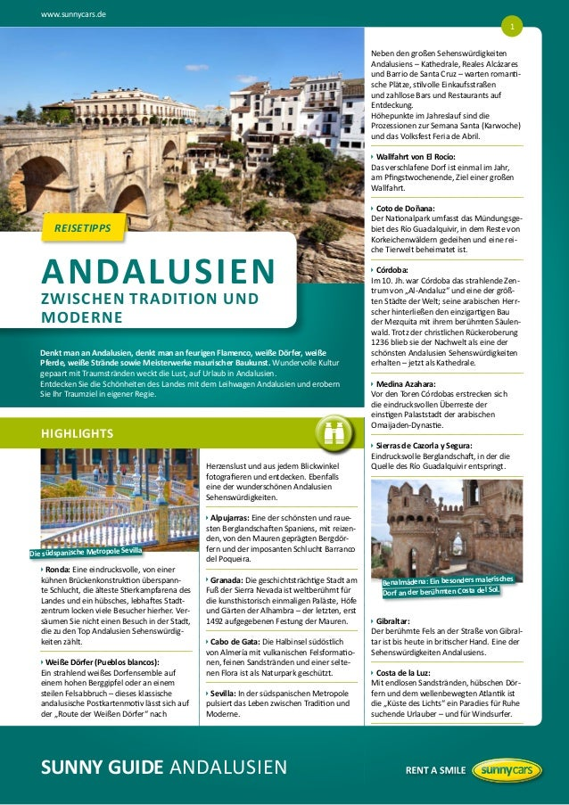 www.sunnycars.de 1 Neben den großen Sehenswürdigkeiten Andalusiens – Kathedrale, Reales Alcázares und Barrio de Santa Cruz...