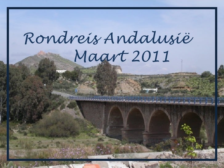 Rondreis Andalusië     Maart 2011