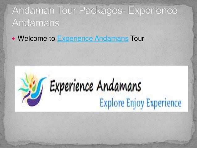  Welcome to Experience Andamans Tour
