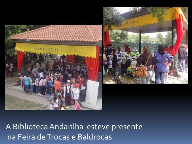 A Biblioteca Andarilha esteve presentena Feira de Trocas e Baldrocas