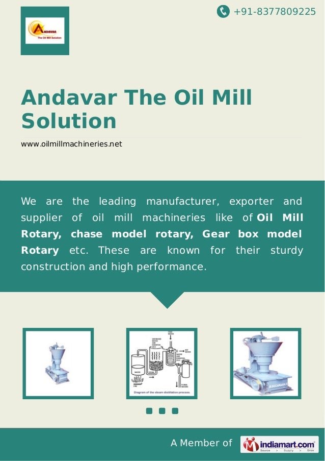 +91-8377809225  Andavar The Oil Mill Solution www.oilmillmachineries.net  We are the leading manufacturer, exporter and su...