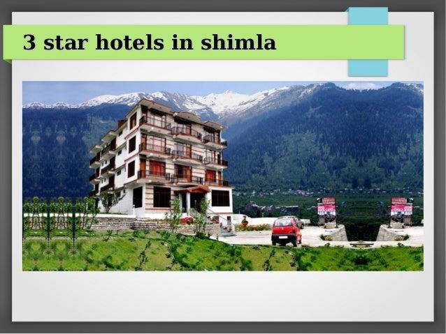 Best hotel in shimla 3 star hotel andaz resorts pvt ltd for Best star hotel