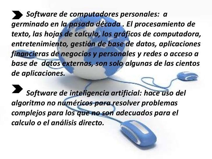 Software de computadores personales: agerminado en la pasada década . El procesamiento detexto, las hojas de calculo, los ...