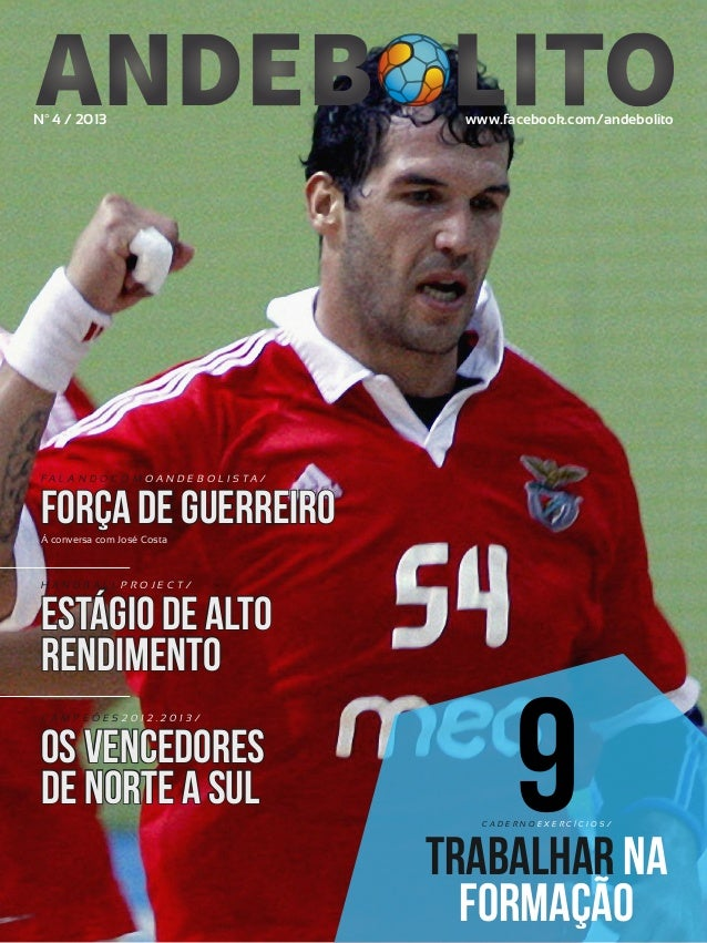 1  R E VI S TA AN D E BOLI T O | O U TU BRO /NO VEMBRO 2 01 3  Nº 4 / 2013  www.facebook.com/andebolito  FA L A N D O C O ...