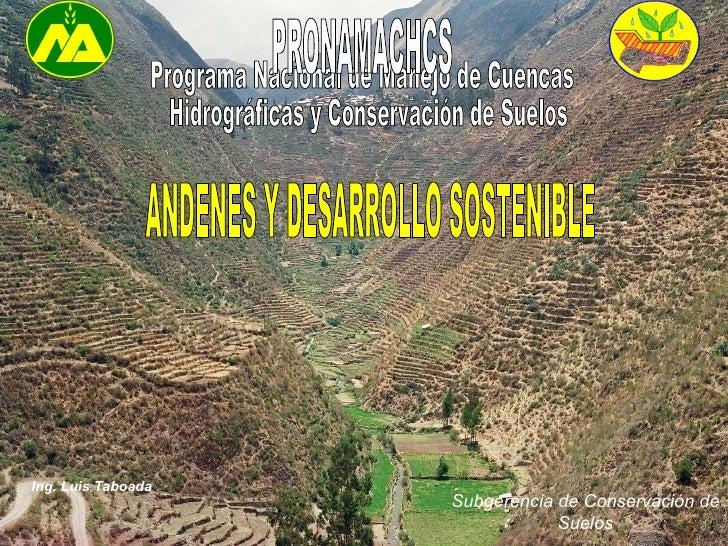 Subgerencia de Conservación de Suelos Programa Nacional de Manejo de Cuencas Hidrográficas y Conservación de Suelos PRONAM...