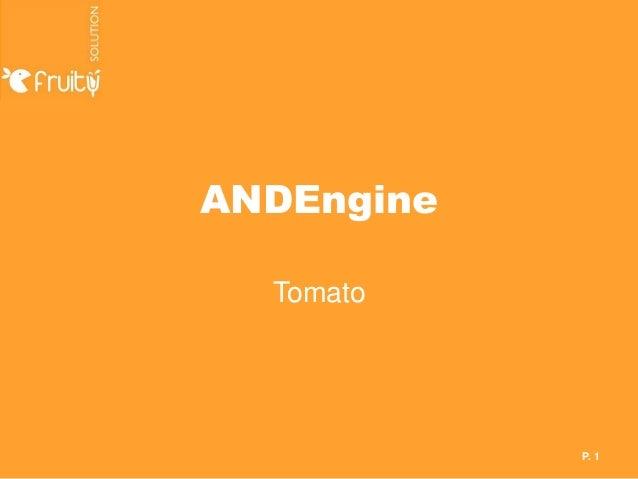 ANDEngine  Tomato            P. 1