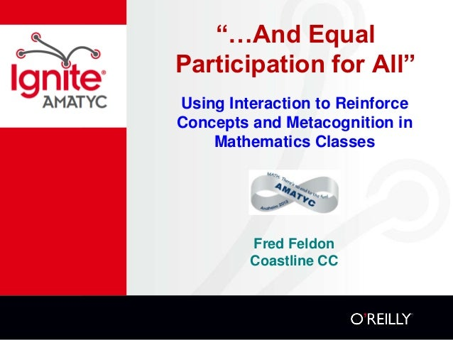 """…And Equal Participation for All"" Using Interaction to Reinforce Concepts and Metacognition in Mathematics Classes  Fred ..."