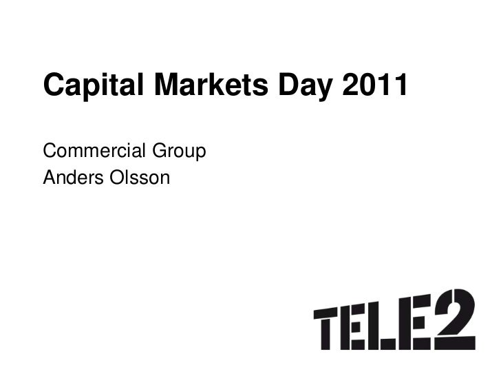 Capital Markets Day 2011<br />Commercial Group<br />Anders Olsson<br />