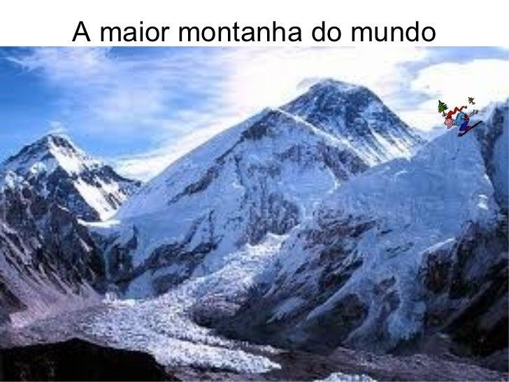 A maior montanha do mundo