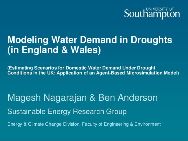 Modeling Water Demand in Droughts (in England & Wales) (Estimating Scenarios for Domestic Water Demand Under Drought Condi...