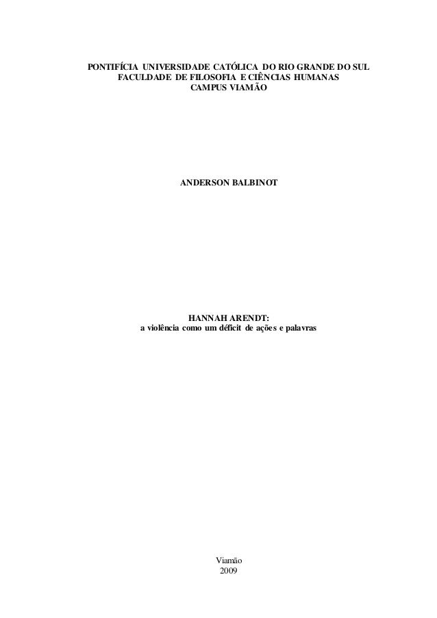 PONTIFÍCIA UNIVERSIDADE CATÓLICA DO RIO GRANDE DO SUL FACULDADE DE FILOSOFIA E CIÊNCIAS HUMANAS CAMPUS VIAMÃO ANDERSON BAL...