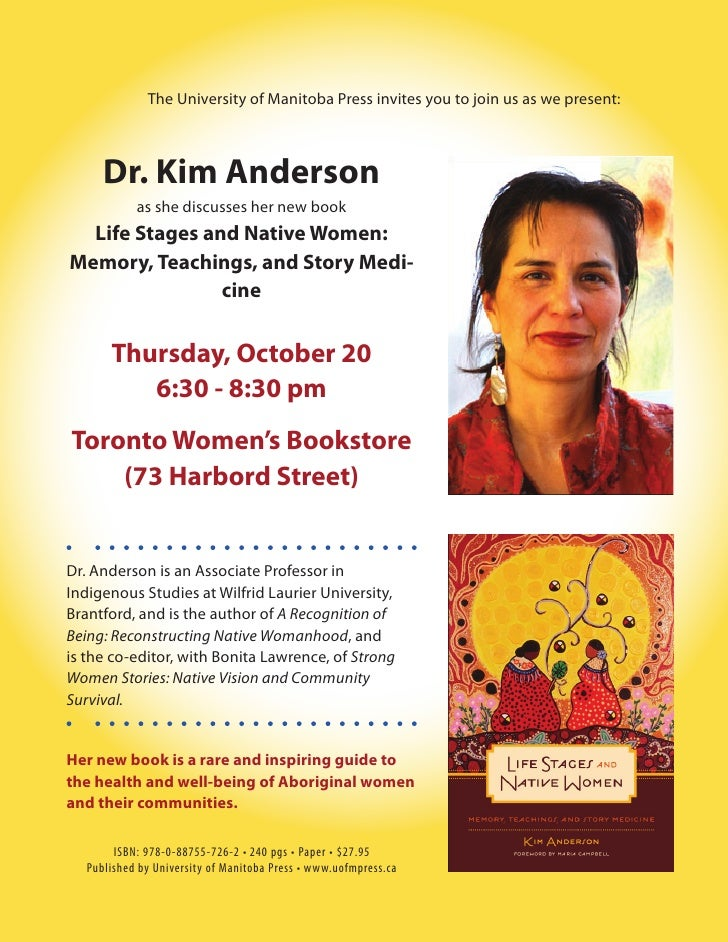 The University of Manitoba Press invites you to join us as we present:      Dr. Kim Anderson            as she discusses h...