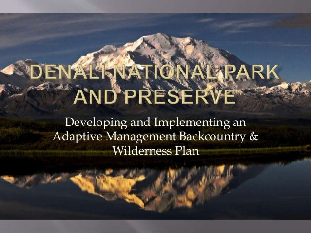 Developing and Implementing an Adaptive Management Backcountry & Wilderness Plan