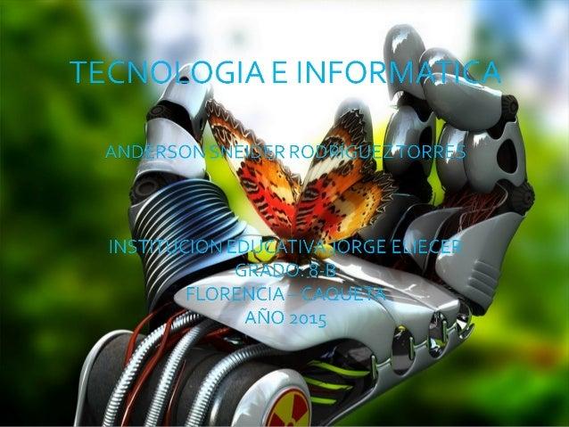  TECNOLOGIA CIENCIA: Es el producto que adquirimos, atreves de unos pasos, o métodos científicos. Que solucionara las nec...
