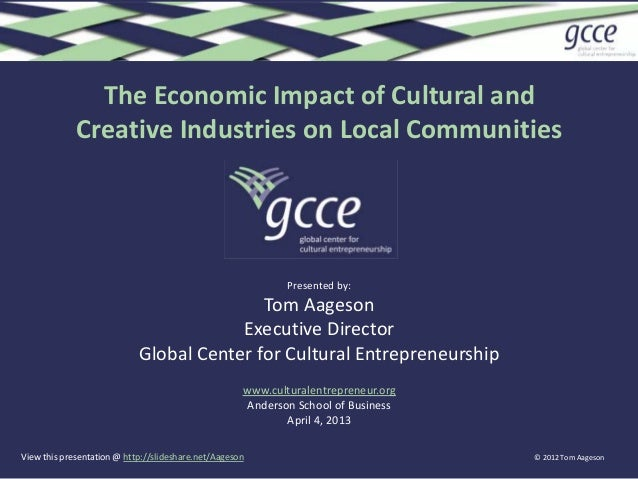 The Economic Impact of Cultural and             Creative Industries on Local Communities                                  ...
