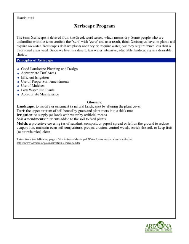 Handout #1                                            Xeriscape ProgramThe term Xeriscape is derived from the Greek word x...