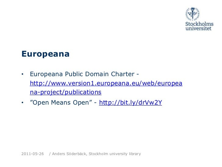 OKFN Working Group on OpenBibliographic Data<br />http://openbiblio.net/principles/<br />http://wiki.okfn.org/wg/bibliogra...