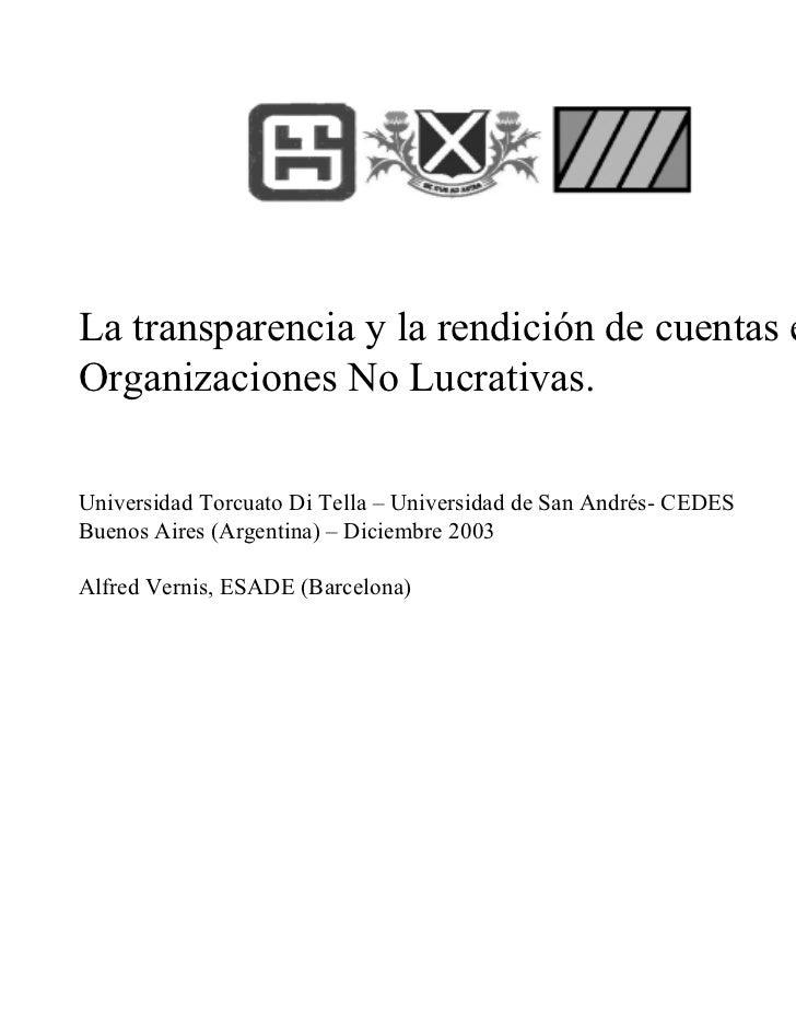 La transparencia y la rendición de cuentas en lasOrganizaciones No Lucrativas.Universidad Torcuato Di Tella – Universidad ...