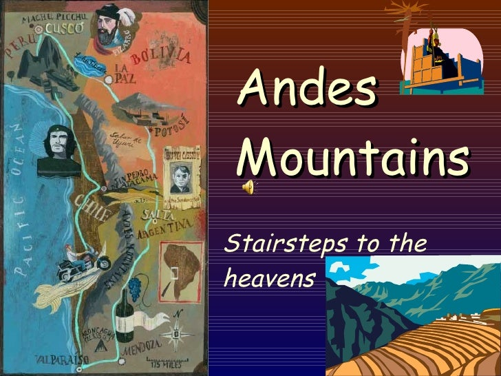 Andes Mountains Stairsteps to the heavens