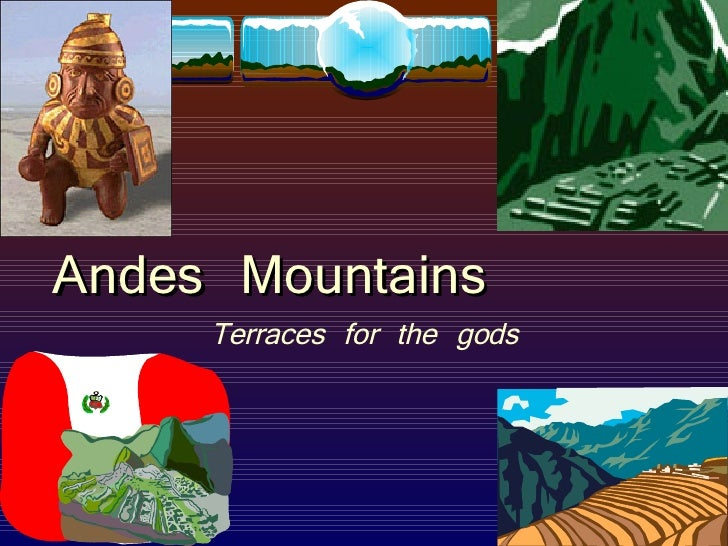 Andes Mountains Terraces for the gods