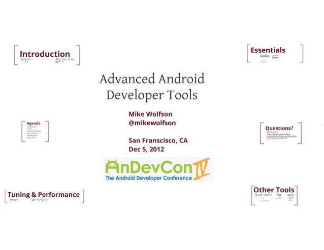 AnDevCon IV - Advanced Android Developer Tools