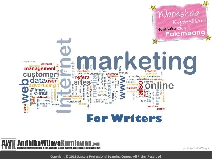For Writers                                                                             By: @AndhikaWijayaCopyright © 2012...