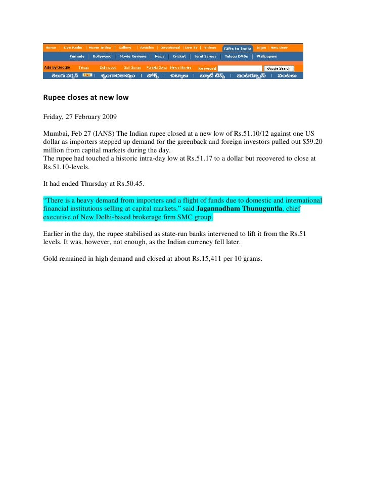 Rupee closes at new low  Friday, 27 February 2009  Mumbai, Feb 27 (IANS) The Indian rupee closed at a new low of Rs.51.10/...