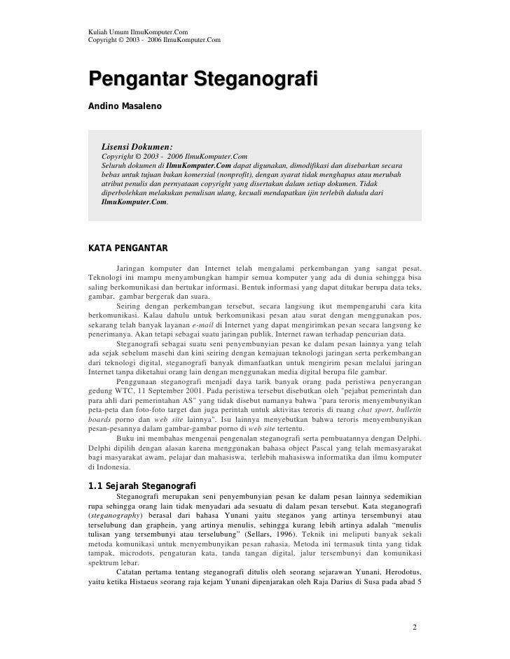 Kuliah Umum IlmuKomputer.ComCopyright © 2003 - 2006 IlmuKomputer.ComPengantar SteganografiAndino Masaleno    Lisensi Dokum...