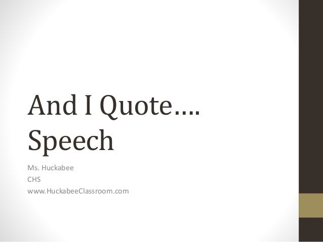 High School Quotes And I Quote Speech for Public Speaking in High School High School Quotes
