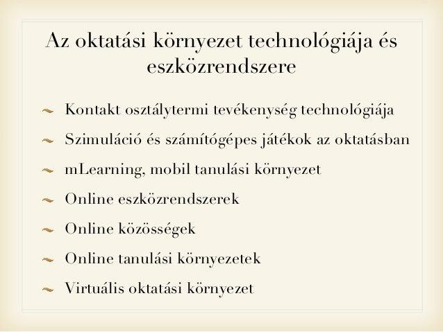 Eszközrendszerek és oktatási kultúra Slide 2