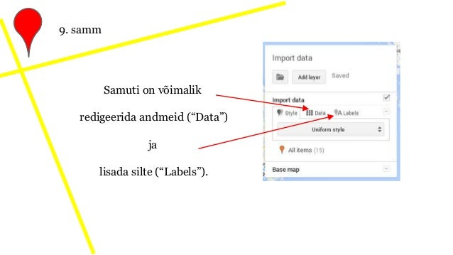"""Samuti on võimalik redigeerida andmeid (""""Data"""") ja lisada silte (""""Labels""""). 9. samm"""