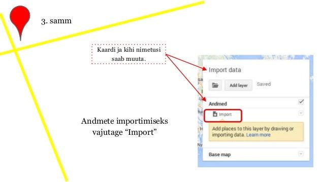 """Andmete importimiseks vajutage """"Import"""" 3. samm Kaardi ja kihi nimetusi saab muuta."""