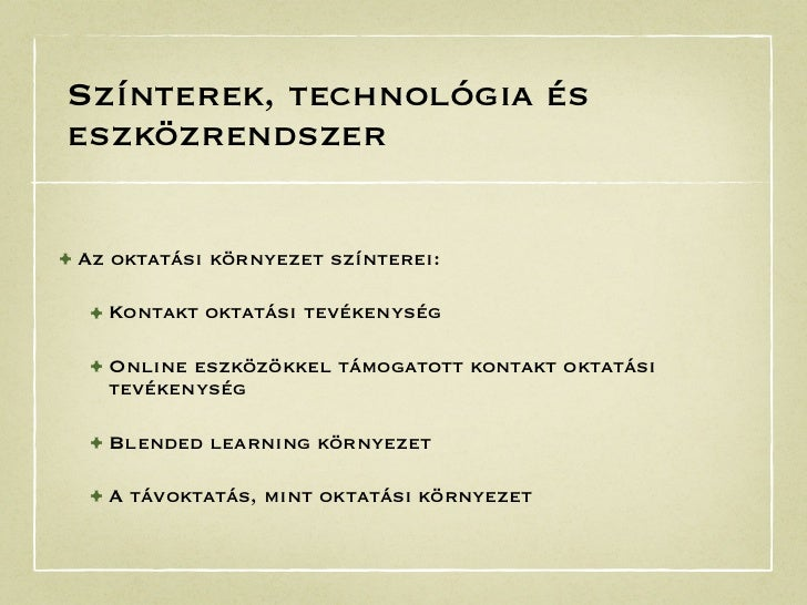 Az oktatás környezete, az oktatási környezet színterei Slide 2