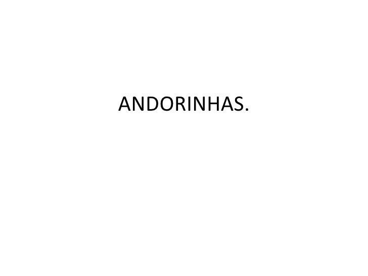 ANDORINHAS.