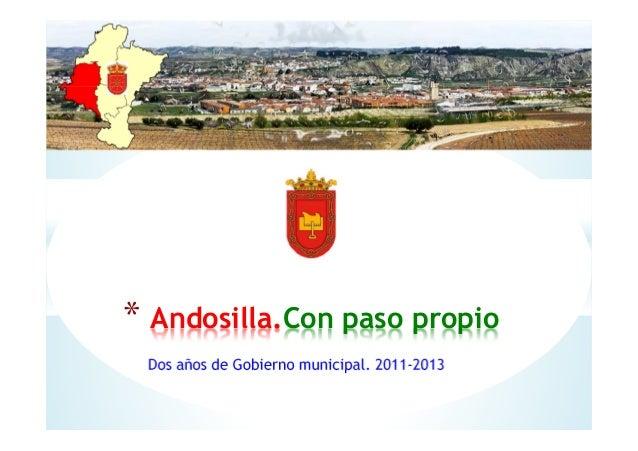 * Andosilla.Con paso propio Dos años de Gobierno municipal. 2011-2013