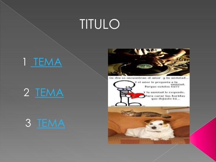 TITULO1 TEMA2 TEMA3 TEMA