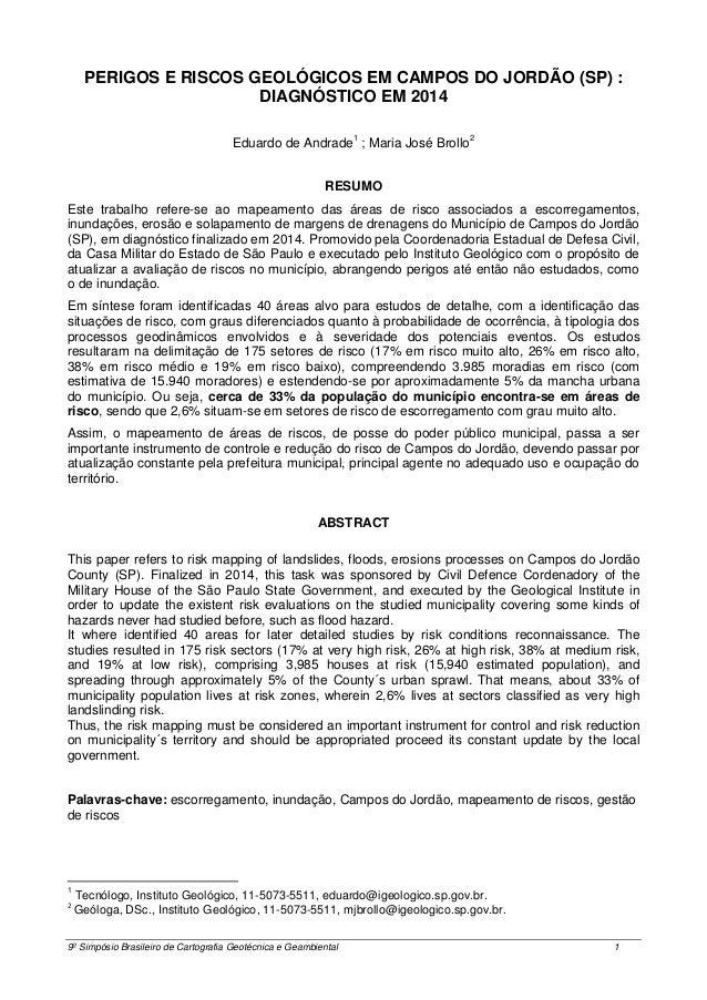 9º Simpósio Brasileiro de Cartografia Geotécnica e Geambiental 1 PERIGOS E RISCOS GEOLÓGICOS EM CAMPOS DO JORDÃO (SP) : DI...