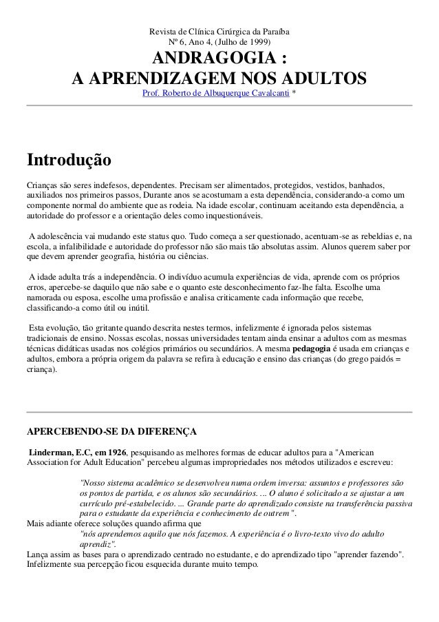 Revista de Clínica Cirúrgica da Paraíba Nº 6, Ano 4, (Julho de 1999) ANDRAGOGIA : A APRENDIZAGEM NOS ADULTOS Prof. Roberto...