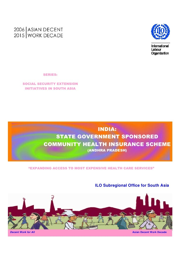 SERIES:         SOCIAL SECURITY EXTENSION          INITIATIVES IN SOUTH ASIA                                    INDIA:    ...