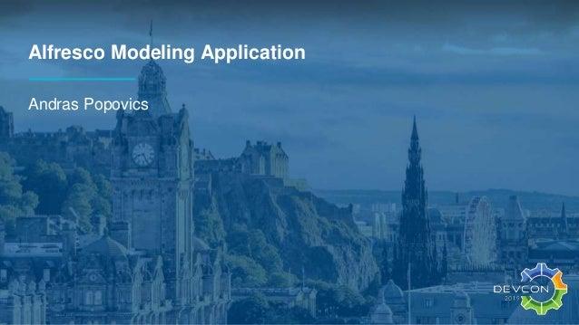 Alfresco Modeling Application Andras Popovics