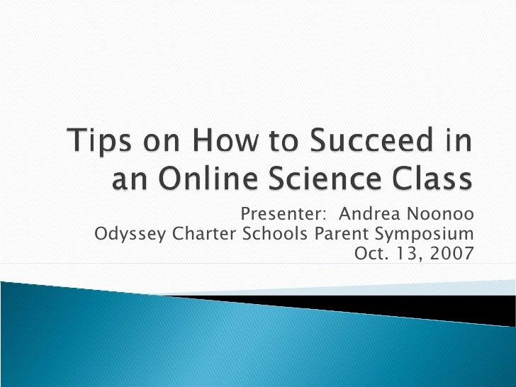 Presenter:  Andrea Noonoo Odyssey Charter Schools Parent Symposium Oct. 13, 2007