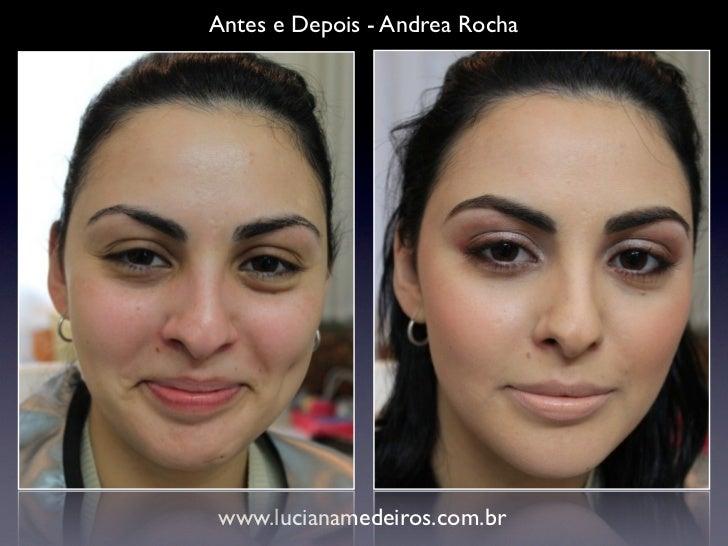 Antes e Depois - Andrea Rochawww.lucianamedeiros.com.br
