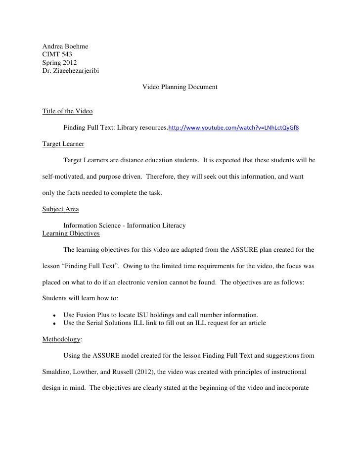 Andrea BoehmeCIMT 543Spring 2012Dr. Ziaeehezarjeribi                                    Video Planning DocumentTitle of th...