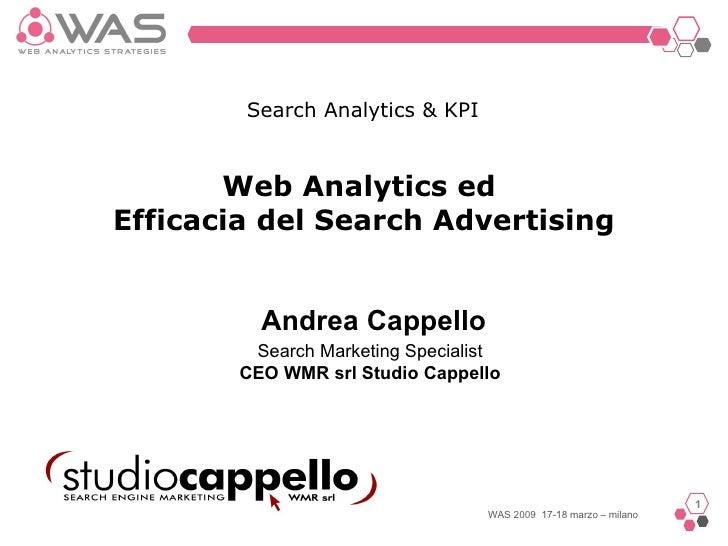 Web Analytics ed  Efficacia del Search Advertising Search Marketing Specialist CEO WMR srl Studio Cappello Search Analytic...