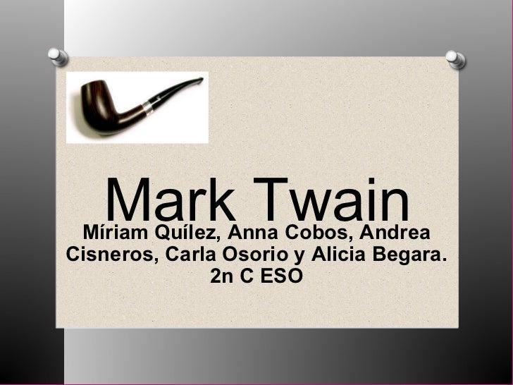 Míriam Quílez, Anna Cobos, Andrea Cisneros, Carla Osorio y Alicia Begara. 2n C ESO Mark Twain