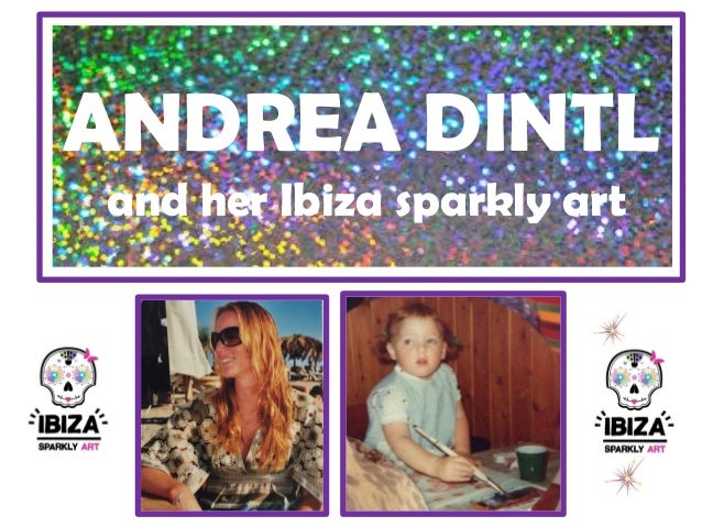 ANDREA DINTL and her Ibiza sparkly art